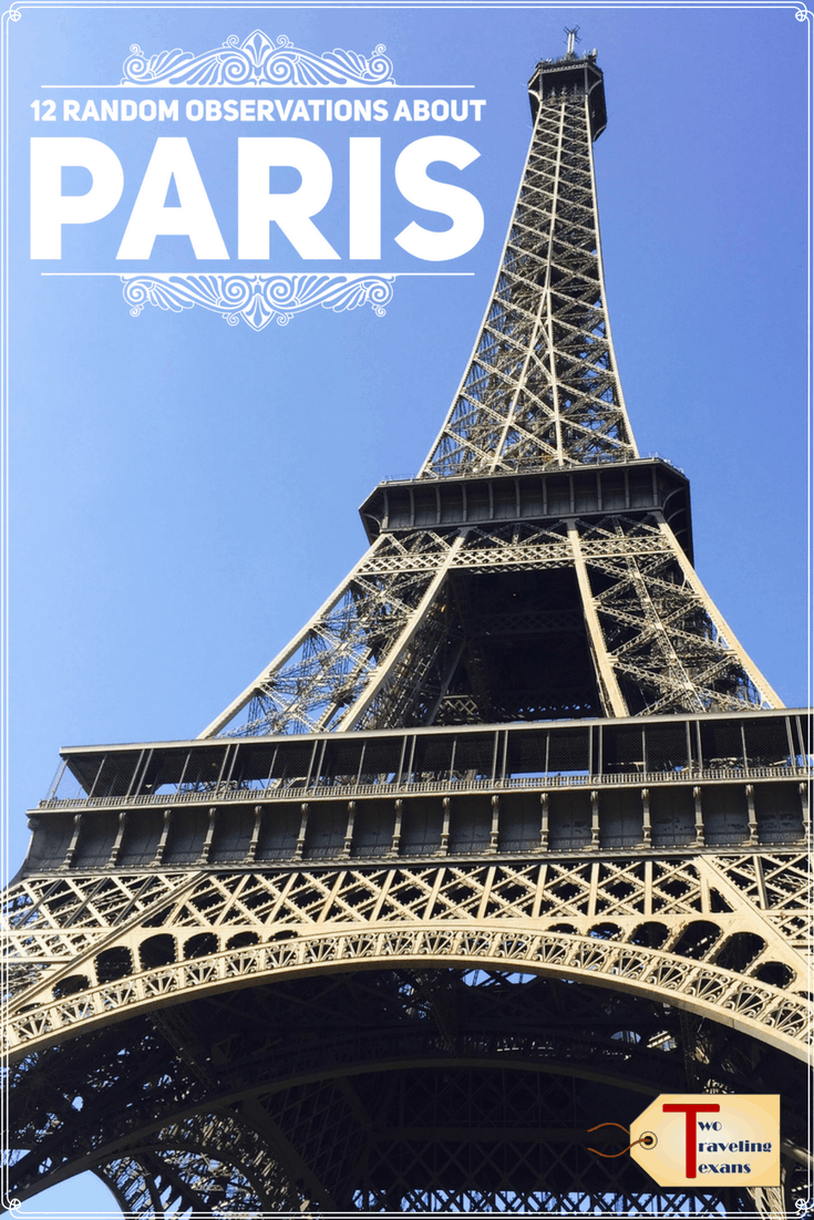 Random observations about Paris, France including a few tips that will help you make your most of your time there. | Travel | Sightseeing