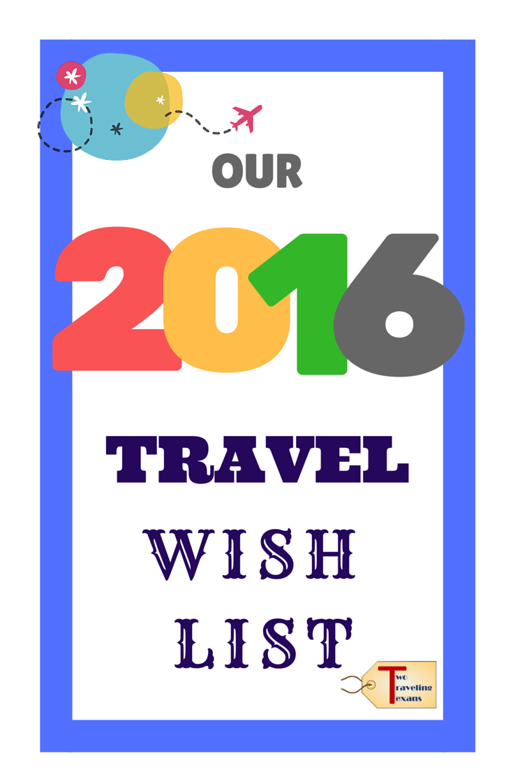 A travel blog that discusses the top three destinations on each of our travel wish lists for 2016 & thoughts on our next trip to St. Martin.