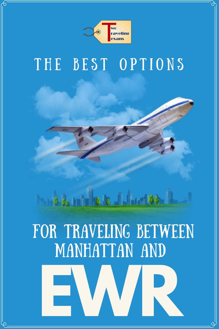 Understand the pros and cons of different options for traveling between Manhattan and Newark Airport (EWR). | Travel Tips | Air Travel